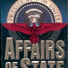 AFFAIRS OF STATE by TONY MACAULAY 1996 PAPERBACK BOOK NEAR MINT