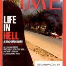 TIME AUGUST 14 2006 - LIFE IN HELL - A BAGHDAD DIARY BACK ISSUE MAGAZINE NEAR MINT