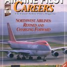 AIRLINE PILOT CAREERS MARCH 1998 - NORTHWEST AIRLINES BACK ISSUE MAGAZINE VERY GOOD COND