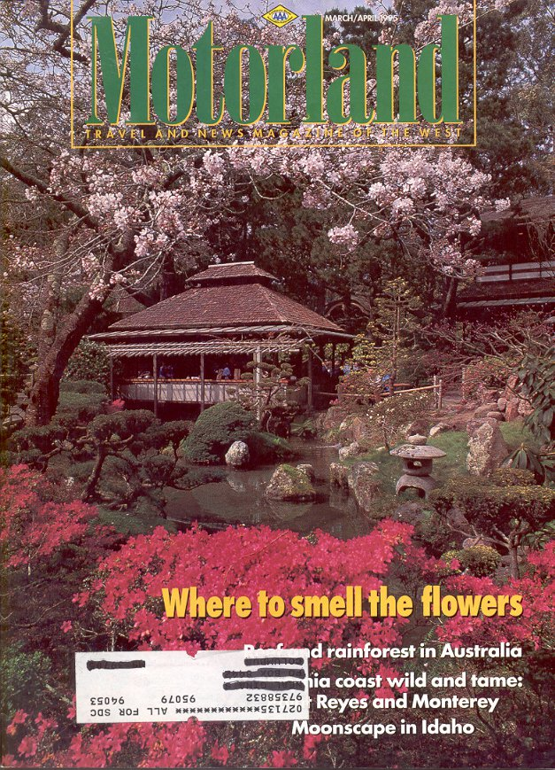 AAA MOTORLAND TRAVEL MAGAZINE MARCH/APRIL 1995 - WHERE TO SMELL FLOWERS BACK ISSUE MAGAZINE MINT