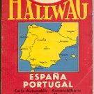 IBERIA HALLWAG BERNE MOTORING MAP OF (SPAIN) ESPANA - PORTUGAL 1960's GOOD CONDITION