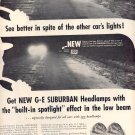 1959 NEW GENERAL ELECTRIC SUBURBAN HEADLAMPS WITH BUILT IN SPOTLIGHT MAGAZINE AD (373)