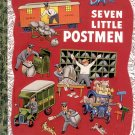 SEVEN LITTLE POSTMEN - A LITTLE GOLDEN BOOK CLASSIC 2003 CHILDREN'S HARDBACK BOOK MINT