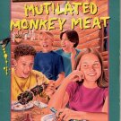 CAMP RUN-A-MUCK #2 - MUTILATED MONKEY MEAT By TODD STRASSE 1997 PAPERBACK BOOK VERY GOOD COND