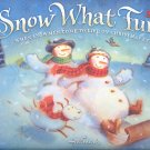 SNOW WHAT FUN! WHEN SNOWMEN COME TO LIFE ON CHRISTMAS EVE BY HALLMARK 2004 HARDBACK NEAR MINT