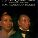 AFTER COLUMBUS SMITHSONIAN CHRONICLE NORTH AMERICAN INDIANS by HERMAN VIOLA 1ST ED 1990 HARDBACK BK