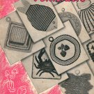 STAR POT HOLDERS BOOK # 55 CROCHET CRAFT BOOKLET 1947 VERY GOOD CONDITION
