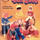 DOLL SHOP BY SUE PENROD CROCHET CRAFT BOOKLET 1981 NEAR MINT