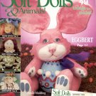 SOFT DOLLS & ANIMALS BACK ISSUE SEWING CRAFTS MAGAZINE SPRING 1999 MINT