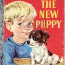 A LITTLE GOLDEN BOOK - THE NEW PUPPY # 2 CHILDRENS HB BOOK 1969 VERY GOOD COND
