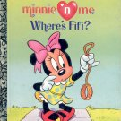 A LITTLE GOLDEN BOOK - MINNIE N ME WHERE'S FIFI?  CHILDRENS HB 1992 VERY GOOD COND
