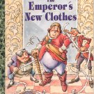 A LITTLE GOLDEN BOOK - CHICK-FIL-A - THE EMPERORS NEW CLOTHES HB 1993 VERY GOOD TO NEAR MINT