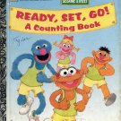 A LITTLE GOLDEN BOOK - SESAME STREET- READY SET GO CHILDRENS HARDBACK BOOK 1995 VERY GOOD