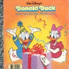 A LITTLE GOLDEN BOOK- DISNEYs DONALD DUCK SOME DUCKS HAVE ALL THE LUCK CHILDREN'S HB BK 1987 VG