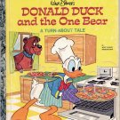 A LITTLE GOLDEN BOOK- # 1 DISNEYs DONALD DUCK AND THE ONE BEAR #102-53 CHILDREN'S HARDBACK 1978 VG