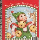 A LITTLE GOLDEN BOOK- THE LITTLEST CHRISTMAS ELF # 459-00 CHILDRENS HARDBACK BOOK 1987 VERY GOOD