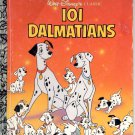 A LITTLE GOLDEN BOOK- DISNEY'S CLASSIC - 101 DALMATIANS # 3 CHILDRENS HB BOOK 1991 VERY GOOD