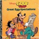 A LITTLE GOLDEN BOOK-DISNEYs GOOF TROOP GREAT EGG-SPECTATIONS #107-87 CHILDREN'S HARDBACK 1992 VG