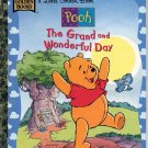 A LITTLE GOLDEN BOOK - POOH THE GRAND & WONDERFUL DAY #1 CHILDREN'S HARDBACK BOOK 1998 NM