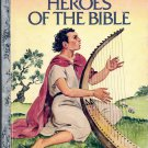 A LITTLE GOLDEN BOOK - HEROES OF THE BIBLE CHILDREN'S HB BOOK 1980 VERY GOOD COND