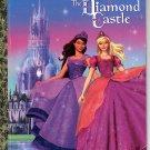 A LITTLE GOLDEN BOOK - BARBIE & THE DIAMOND CASTLE CHILDREN'S HB 2008 VERY GOOD