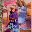 A LITTLE GOLDEN BOOK - BARBIE THE SPECIAL SLEEPOVER 1ST EDITION CHILDREN'S HB 1997 VERY GOOD