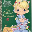 A LITTLE GOLDEN BOOK - PRECIOUS MOMENTS THE GIFTS OF CHRISTMAS CHILDREN'S HB 2000 NM