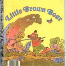 A LITTLE GOLDEN BOOK - LITTLE BROWN BEAR CHILDREN'S HARDBACK BOOK 1985 VERY GOOD COND