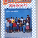 BABY-SITTERS LITTLE SISTER #5 KAREN'S SCHOOL PICTURE BY ANN M. MARTIN CHILDRENS PB BK 1989 VG