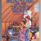 A MANDIE BOOK # 5 ~ MANDIE AND THE TRUNK'S SECRET BY LOIS GLADYS LEPPARD PB BOOK 1985 MINT