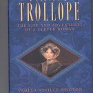 FANNY TROLLOPE~THE LIFE & ADVENTURES OF A CLEVER WOMAN BY PAMELA NEVILLE-SINGTON 1997 HB BK W/DJ NM