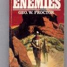 ENEMIES BY GEO. W. PROCTOR 1994 WESTERN PB VG