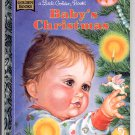 A LITTLE GOLDEN BOOK - BABY'S CHRISTMAS #2 CHILDRENS HARDBACK BOOK 1996 NM