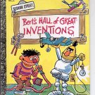 A LITTLE GOLDEN BOOK- SESAME STREET BERT'S HALL OF GREAT INVENTIONS #109-3 CHILDRENS HB BOOK 1979 NM