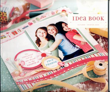 CLOSE TO MY HEART IDEA BOOK ~ SCRAPBOOKS ~ AUTUMN WINTER 2009 NEAR MINT
