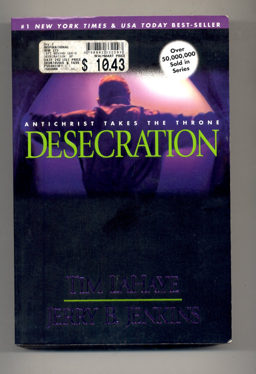 Left Behind: Desecration : Antichrist Takes the Throne 9 by Jerry B. Jenkins...