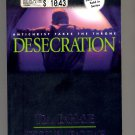 DESECRATION BY TIM LaHAYE & JERRY B JENKINS #9 IN LEFT BEHIND SERIES 2001 SOFTCOVER NEAR MINT