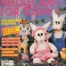 NEEDLECRAFT FOR TODAY CRAFT MAGAZINE MARCH APRIL 1985 w/ FULL SIZE PULL OUT PATTERNS NMINT