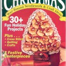 CHRISTMAS YEAR-ROUND NEEDLEWORK & CRAFT IDEAS BACK ISSUE MAGAZINE SEPT OCT 1994 NEAR MINT