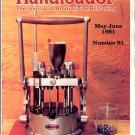 HANDLOADER THE JOURNAL OF AMMUNITION RELOADING BACK ISSUE MAGAZINE # 91 MAY JUNE 1981 NEAR MINT