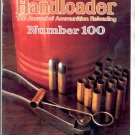 HANDLOADER THE JOURNAL OF AMMUNITION RELOADING BACK ISSUE MAGAZINE # 100 NOVEMBER DECEMBER 1982 NM