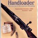 HANDLOADER THE JOURNAL OF AMMUNITION RELOADING BACK ISSUE MAGAZINE # 123 SEPTEMBER OCTOBER 1986 NM