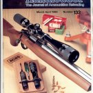 HANDLOADER THE JOURNAL OF AMMUNITION RELOADING BACK ISSUE MAGAZINE # 132 MARCH APRIL 1988 NM