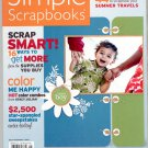 SIMPLE SCRAPBOOKS CRAFTS MAGAZINE ~ 16 WAYS TO SCRAP SMARTER ~ JULY AUGUST 2007 NM