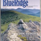BLUE RIDGE COUNTRY MAGAZINE ~ SPRING DISCOVERIES & NORTH CAROLINA ~ JUNE 1996 NEAR MINT