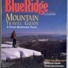 BLUE RIDGE COUNTRY MAGAZINE ~ MOUNTAIN ALMANAC ~ JAN FEB 1999 NEAR MINT