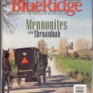 BLUE RIDGE COUNTRY MAGAZINE ~ MENNONITES IN THE SHENANDOAH ~ MARCH APRIL 2006 NM