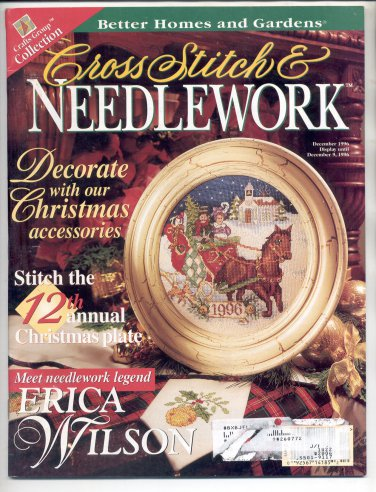 CROSS STITCH & NEEDLEWORK BETTER HOMES & GARDEN BACK ISSUE CRAFTS MAG DECEMBER 1996 MINT