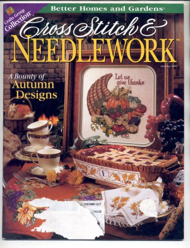 CROSS STITCH & NEEDLEWORK BETTER HOMES & GARDEN BACK ISSUE CRAFTS MAG OCTOBER 1997 NEAR MINT