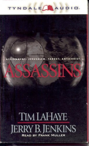 ASSASSINS BY TIM LaHAYE & JERRY B JENKINS ~ AUDIOBOOK 2 CASSETTES ABRIDGED 1999 NEAR MINT